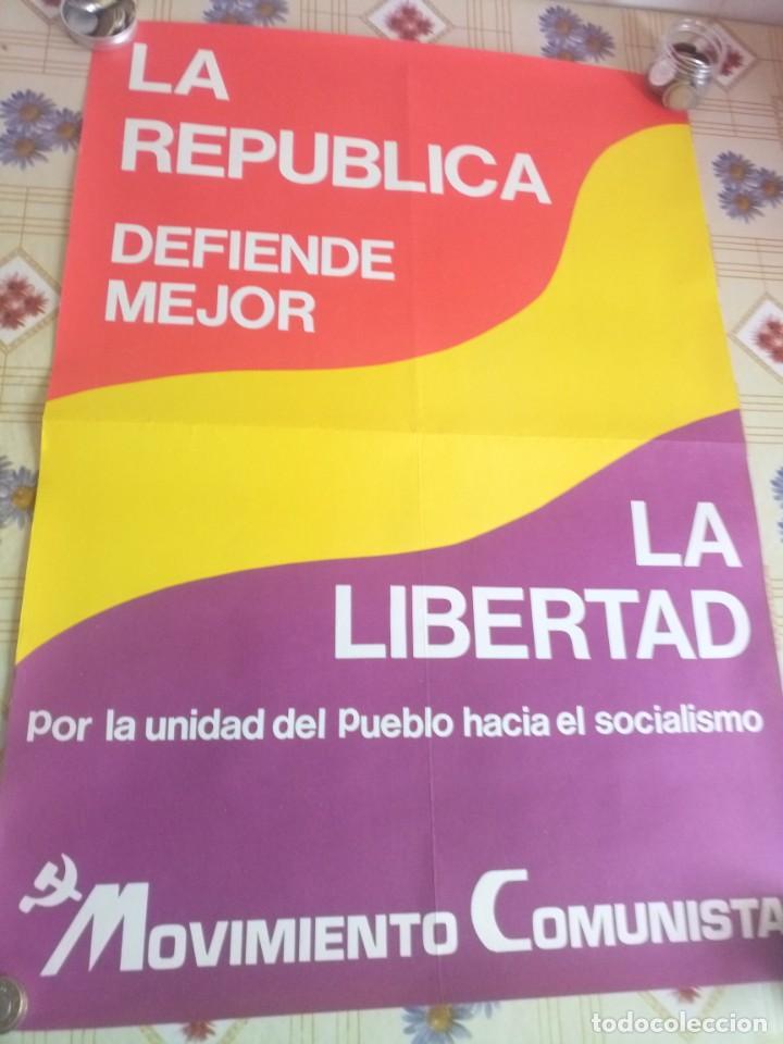 CARTEL POLÍTICO TRANSICIÓN LCR, MOVIMIENTO COMUNISTA, REPUBLICANO,PCE( M-L) (Coleccionismo - Carteles gran Formato - Carteles Políticos)
