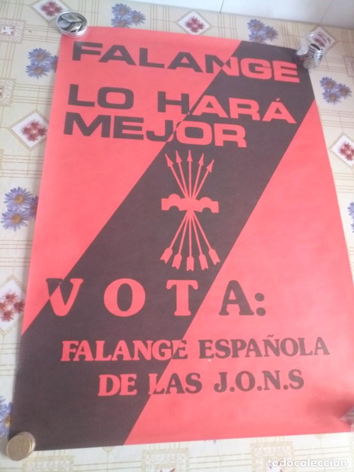 CARTEL POLÍTICO TRANSICIÓN FALANGE (Coleccionismo - Carteles gran Formato - Carteles Políticos)