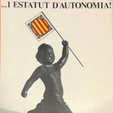 Carteles Políticos: CONGRESO DE CULTURA CATALANA ESTATUT DE CATALUNYA. Lote 233902380