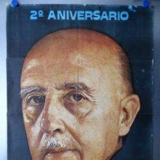 Affissi Politici: 2º ANIVERSARIO MUERTE DE FRANCO, AÑO 1976, HOY MAS QUE NUNCA LOS ESPAÑOLES TE RECORDAMOS. Lote 234534090