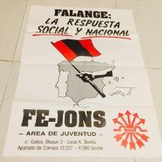 Carteles Políticos: ANTIGUO Y RARO CARTEL DE FALANGE DE LAS JONS DE SEVILLA. Lote 234937685