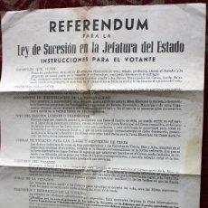Carteles Políticos: REFERENDUM PARA LA LEY DE SUCESION EN LA JEFATURA DEL ESTADO. Lote 235714360