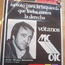 Carteles Políticos: CARTEL POLÍTICO TRANSICIÓN MC EMK MC-OIC MCA. Lote 235934685