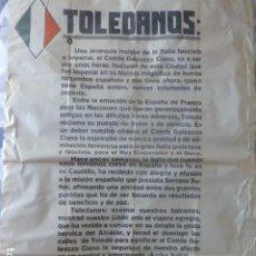 Carteles Políticos: TOLEDO JULIO 1939 CARTEL POLITICO BANDO DEL ALCALDE CON MOTIVO DE LA VISITA DEL CONDE CIANO ITALIA. Lote 236152905