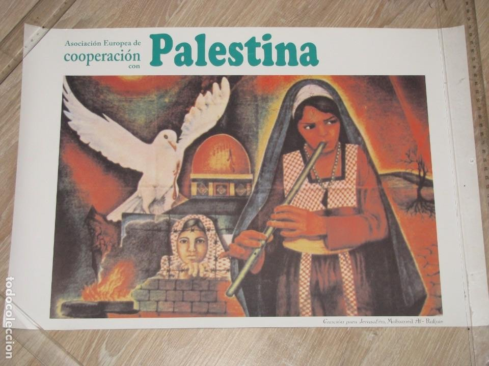 ASOCIACIÓN EUROPEA DE COOPERACIÓN CON PALESTINA. ILUSTR. MOHAMAD AL-ROKOIE. CANCIÓN PARA JERUSALEN. (Coleccionismo - Carteles gran Formato - Carteles Políticos)