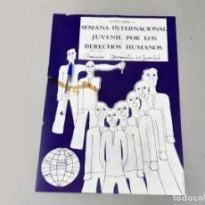 Affissi Politici: CARTEL DE LA SEMANA INTERNACIONACIONAL JUVENIL POR LOS DERECHOS HUMANOS. 1976. Lote 238261915