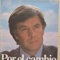 Affissi Politici: CARTEL ELECTORAL DEL PSOE -1982.. Lote 238305470