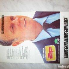 Carteles Políticos: 2897. ALIANZA POPULAR. MANUEL FRAGA. COALICION CON PDP (30 X 42 CENTIMETROS). Lote 238504870
