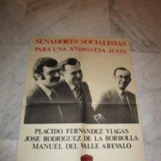 Carteles Políticos: 2898. PSOE. SENADORES DE SEVILLA (44 X 64 CENTIMETROS). Lote 238505425