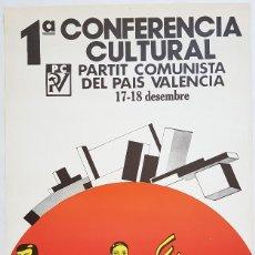 Affissi Politici: EQUIPO CRÓNICA. PRIMERA CONFERENCIA CULTURAL PARTIT COMUNISTA. 1977. 81X50 CM. OFFSET.. Lote 239888655
