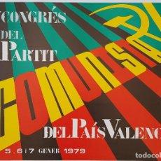Affissi Politici: RENAU. CARTEL PARA EL I CONGRÉS DEL PARTIT COMUNISTA DEL PAÍS VALENCIÁ. 1978. 43X58 CM. OFFSET. Lote 239908330