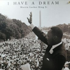 Carteles Políticos: MARTÍN LUTHER KING JR. (1929-1968) - I HAVE A DREAM - MANIFIESTO DISCURSO AUGUST 28, 1963 - BIG XL. Lote 241963080