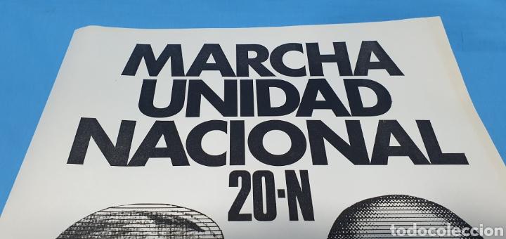 Carteles Políticos: CARTEL DE PROPAGANDA POLÍTICA - MARCHA UNIDAD NAL. 20-N - PZA. ORIENTE- MADRID 1976 IMAGEN FRANCO - Foto 4 - 242273260