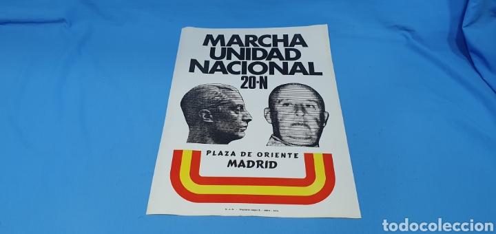 CARTEL DE PROPAGANDA POLÍTICA - MARCHA UNIDAD NAL. 20-N - PZA. ORIENTE- MADRID 1976 IMAGEN FRANCO (Coleccionismo - Carteles gran Formato - Carteles Políticos)