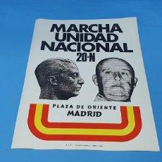 Carteles Políticos: CARTEL DE PROPAGANDA POLÍTICA - MARCHA UNIDAD NAL. 20-N - PZA. ORIENTE- MADRID 1976 IMAGEN FRANCO. Lote 242273260