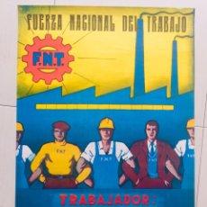 Carteles Políticos: ANTIGUO CARTEL FUERZA NACIONAL DEL TRABAJO,FUERZA NUEVA,FUERZA JOVEN,TRANSICIÓN FALANGE,FRANCO. Lote 243593290