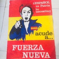 Carteles Políticos: ANTIGUO CARTEL FUERZA NACIONAL DEL TRABAJO,FUERZA NUEVA,FUERZA JOVEN,TRANSICIÓN FALANGE,FRANCO. Lote 243593390