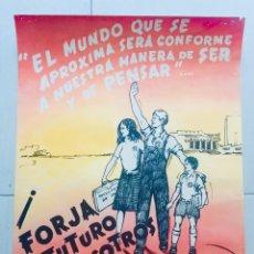Carteles Políticos: ANTIGUO CARTEL FUERZA NACIONAL DEL TRABAJO,FUERZA NUEVA,FUERZA JOVEN,TRANSICIÓN FALANGE,FRANCO. Lote 243593670