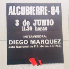 Carteles Políticos: ANTIGUO CARTEL POLÍTICO FALANGE,FRANCO,ALCUBIERRE. Lote 243661795