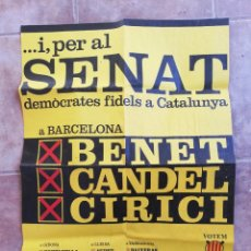 "Affissi Politici: PRIMERAS ELECCIONES GENERALES 1977 AL SENADO, ""ENTESA DELS CATALANS"". Lote 243842030"