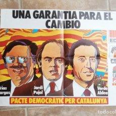 Affissi Politici: ELECCIONES GENERALES 1977. PACTE DEMOCRÀTIC PER CATALUNYA. EDC, CDC Y PSC R. Lote 244507235