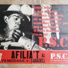 Affissi Politici: AFILIA'T AL PSC EN SABADELL. AÑOS 70. Lote 244508725