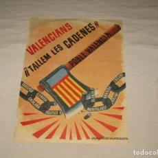 Carteles Políticos: ANTIGUO CARTEL GRUP D'ACCIÓ VALENCIANISTA - ¡¡VALENCIAS TALLEM LES CADENES!!. Lote 251628110