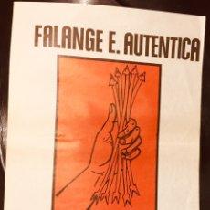 Affissi Politici: RARÍSIMO CARTEL POLÍTICO,TRANSICIÓN FALANGE AUTÉNTICA,ANTIFRANQUISTA,FALANGE OBRERA IZQUIERDAS,AUTOG. Lote 251951020