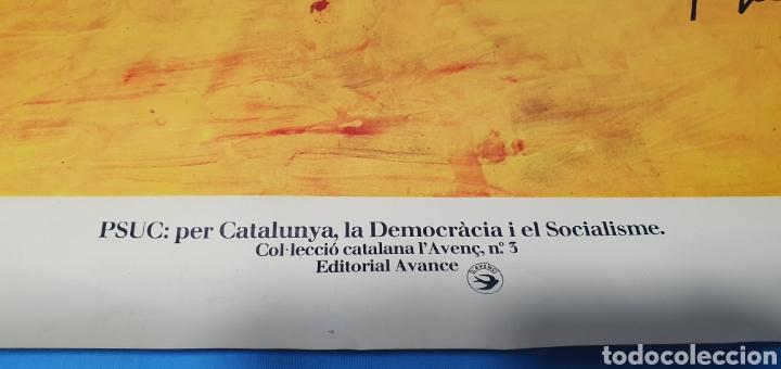 Carteles Políticos: CARTEL DE TAPIES - PSUC: PER CATALUNYA, LA DEMOCRÀCIA I EL SOCIALISME - GRÁFICAS EXCELSIOR 1976 - Foto 4 - 253638790