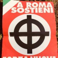 Carteles Políticos: ANTIGUO CARTEL POLÍTICO NACIONAL REVOLUCIONARIO,FASCISMO,ARTÍCULO COLECCIONISMO,ITALIA,ITALIANO,NR. Lote 256027985