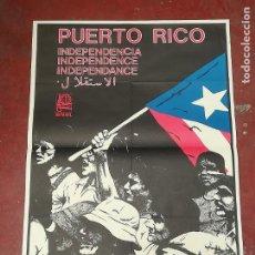 Carteles Políticos: CARTEL. POLITICA. OSPAAAL. PUERTO RICO INDEPENDENCIA. DISEÑO RAFAEL ENRIQUEZ. 44 X 62CM. Lote 259236165