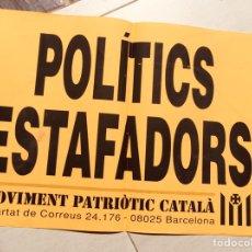 Carteles Políticos: ANTIGUO Y RARO CARTEL POLÍTICO,MILICIA CATALANA,MOVIMIENTO PATRIÓTICO CATALÁN,ESCLAT. Lote 263156690