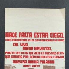 Affissi Politici: CARTEL HACE FALTA ESTAR CIEGO RAFAEL ALBERTI DISEÑO ALBERTO CORAZON 1968 PRIMERA EDICION. Lote 268582719
