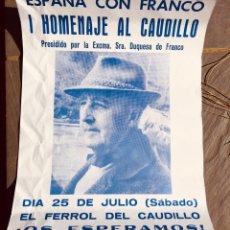 Carteles Políticos: ANTIGUO CARTEL POLÍTICO,FRANCO,FALANGE,CAUDILLO,FERROL DEL CAUDILLO. Lote 268912579