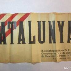 Carteles Políticos: CATALUNYA !!-CONSIGNA PRESIDENT COMPANYS-MIDE 64X 29 CM.-VER FOTOS-(V-22.816). Lote 269157973