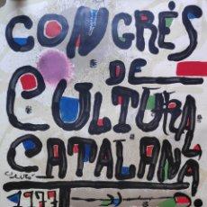 Carteles Políticos: JOAN MIRÓ CARTEL CAMPAÑA CONGRÉS DE CULTURA CATALANA 1977. Lote 269819938