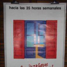 Carteles Políticos: CARTEL CC.OO. LEY DE LAS 38 HORAS. Lote 272003443
