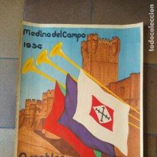 Carteles Políticos: MEDINA DEL CAMPO 1934 - ASAMBLEA CASTELLANO LEONESA-VER FOTOS- MIDE 44 X 60 CM.. Lote 275107608