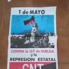 Carteles Políticos: CARTEL ANARQUISTA. 1º DE MAYO CONTRA LA LEY DE HUELGA Y LA REPRESION ESTATAL. CNT AIT. 70X46 CM. Lote 276262743