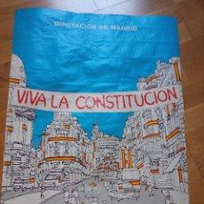 Carteles Políticos: CARTEL POSTER POLÍTICO VIVA LA CONSTITUCIÓN, DIPUTACIÓN DE MADRID, 6 DE DICIEMBRE DE 1982. Lote 277164283