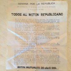 Carteles Políticos: SEMANA POR LA REPUBLICA. 43 ANIVERSARIO PROCLAMACIÓN II REPUBLICA. FRANCIA 1974. ESPAÑOL Y FRANCÉS. Lote 277648858