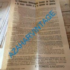 Carteles Políticos: II REPUBLICA, PASQUIN, PANFLETO , FEDERACION UNIVERSITARIA ESCOLAR DE SEVILLA,F.U.E., HUELGA. Lote 277694148