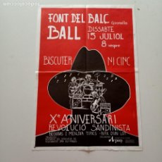 Carteles Políticos: CARTEL FONT DE BALC BALL, X ANIVERSARI REVOLUCIO SANDINISTA, 1989, 48 X 34 CM, PLEGADO. Lote 277739208