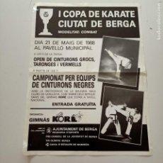 Carteles Políticos: CARTEL I COPA DE KARATE CIUTAT DE BERGA, AÑO 1988, 51 X 38 CM, PLEGADO. Lote 277741608