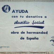 Carteles Políticos: CARTEL PROPAGANDÍSTICO DE AUXILIO SOCIAL. Lote 286357688
