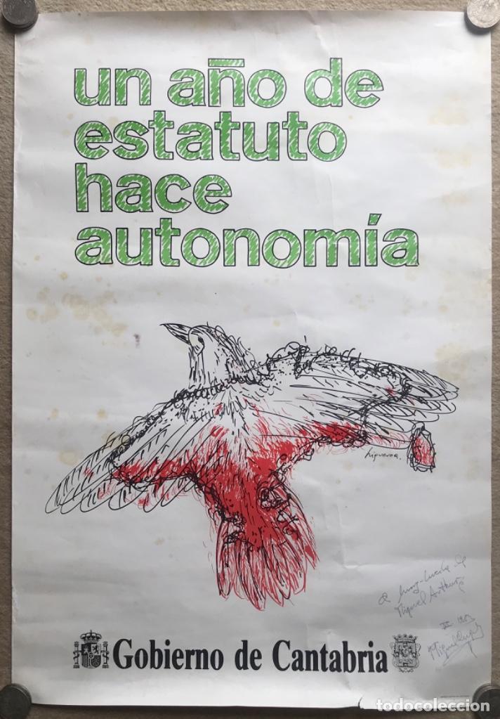 CARTEL POLÍTICO UN AÑO DE ESTATUTO HACE AUTONOMÍA - GOBIERNO DE CANTABRIA - AÑO 1982 - TRANSICIÓN (Coleccionismo - Carteles gran Formato - Carteles Políticos)