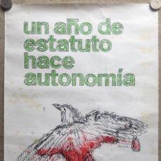 Carteles Políticos: CARTEL POLÍTICO UN AÑO DE ESTATUTO HACE AUTONOMÍA - GOBIERNO DE CANTABRIA - AÑO 1982 - TRANSICIÓN. Lote 287667153