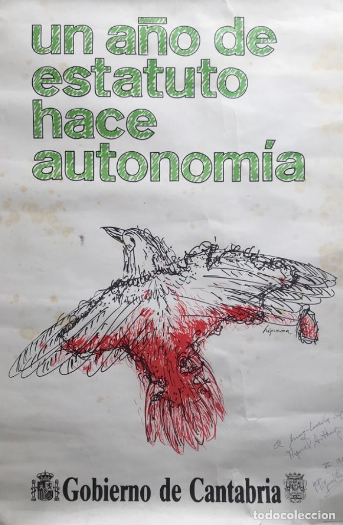 Carteles Políticos: Cartel político Un Año de Estatuto hace Autonomía - Gobierno de Cantabria - Año 1982 - Transición - Foto 2 - 287667153