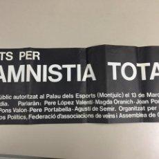 Carteles Políticos: CARTEL 1977 ANUNCIANDO ACTO POLÍTICO EN FAVOR DE LA LA AMNISTÍA DE LOS PRESOS POLÍTICOS. Lote 287741413