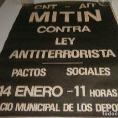 Carteles Políticos: POSTER CARTEL CNT CONTRA LA LEY ANTITERRORISTA AÑOS 70. Lote 287920688